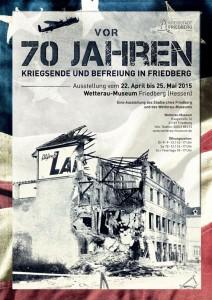 Plakat_Vor_70_Jahren_Kriegsende_und_Befreiung_in_Friedberg_570px
